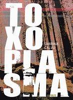 Toxoplasma - image en orange et noir d'une forêt, avec le titre écrit en gros sur tout le côté gauche.